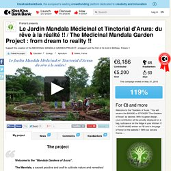 Prahla'd presents Le Jardin Mandala Médicinal et Tinctorial d'Arura: du rêve à la réalité !! / The Medicinal Mandala Garden Project : from dream to reality !!