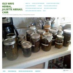 Old Ways Herbal, Juliette Abigail Carr