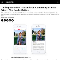 Tinder Just Became Trans Inclusive With 37 New Custom Gender Options