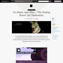 "Un album, onze films : ""The Waiting Room"" par Tindersticks"