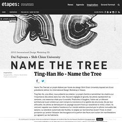Ting-Han Ho - Name the Tree