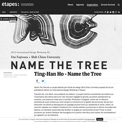Ting-Han Ho - Name the Tree