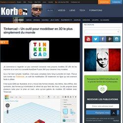 Tinkercad – Un outil pour modéliser en 3D le plus simplement du monde «