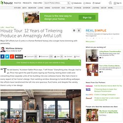 Tour: 12 Years of Tinkering Produce an Amazingly Artful Loft