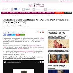 Tinted Lip Balm Challenge: We Put The Best Brands To The Test (PHOTOS)