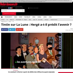 Tintin sur La Lune : Hergé a-t-il prédit l'avenir ?