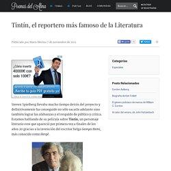 Tintín, el reportero más famoso de la Literatura