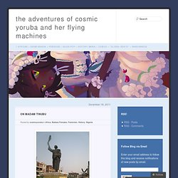 the adventures of cosmic yoruba and her flying machines