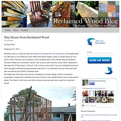 Tiny House From Reclaimed Wood
