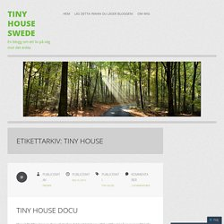 Tiny House Swede