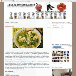Six By 10 Tiny Kitchen: Udon Miso Soup