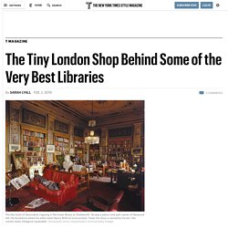 The Tiny London Shop Behind Some of the Very Best Libraries