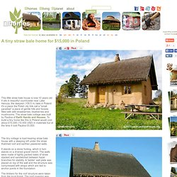 A tiny straw bale home for £10,000 in Poland