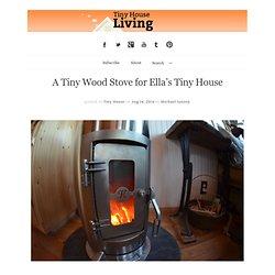 A Tiny Wood Stove for Ella's Tiny House