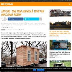 Tiny100 : une mini-maison à 100€ par mois dans Berlin