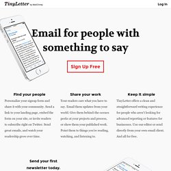 TinyLetter - Send email newsletters for free