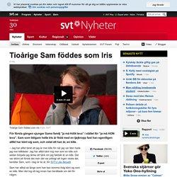Tioårige Sam föddes som Iris