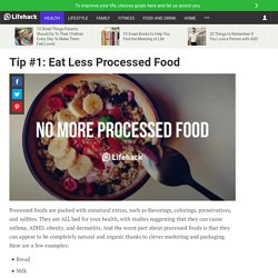 Tip #1: Eat Less Processed Food
