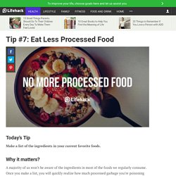 Tip #7: Eat Less Processed Food