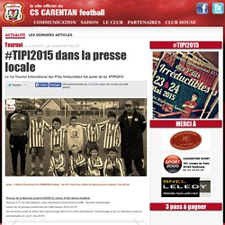#TIPI2015 dans la presse locale - CS CARENTAN football