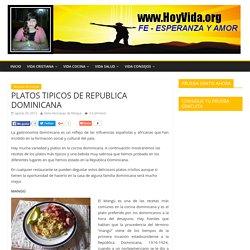 PLATOS TIPICOS DE REPUBLICA DOMINICANA - Hoy Vida