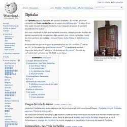 Tipitaka : textes fondateurs sur lesquels s'appuie le courant bouddhiste theravâda2.