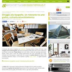 Omaggio alla tipografia. Un ristorante tra arte grafica, culinaria ed architettonica