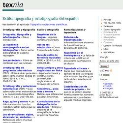 Estilo, tipografía y ortotipografía del español