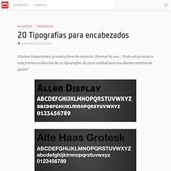 20 Tipografías para encabezados