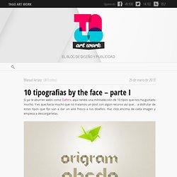 10 tipografias by the face – parte I