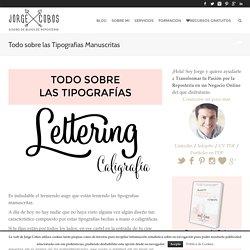 Todo sobre las Tipografias Manuscritas - JorgeCobos