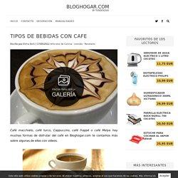 Tipos de bebidas con cafe - BlogHogar.com
