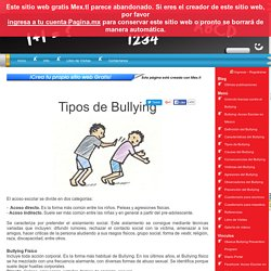 Tipos de Bullying Bullying (Acoso Escolar). DocentesConectados+Bullying