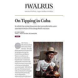 """On Tipping in Cuba"" by Chris Turner 