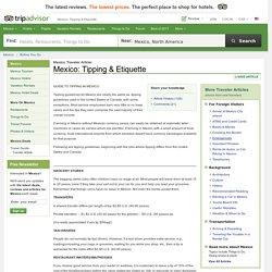 Mexico: Tipping & Etiquette - TripAdvisor