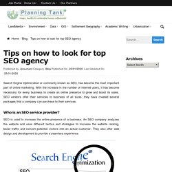 Some points to remember how to look top SEO agency Some points to remember how to look top SEO agency
