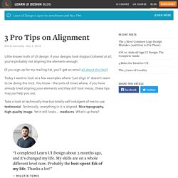 3 Pro Tips on Alignment – Learn UI Design