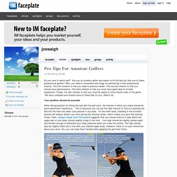 Pro Tips For Amateur Golfers