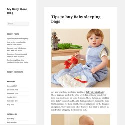 Tips to buy Baby sleeping bags - My Baby Store Blog