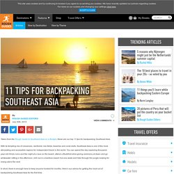 11 Tips For Backpacking Southeast Asia