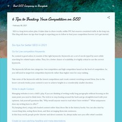 6 Tips to Beating Your Competition on SEO