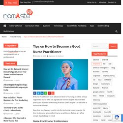 Tips on How to Become a Good Nurse Practitioner