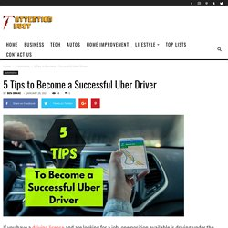 5 Tips to Become a Successful Uber Driver