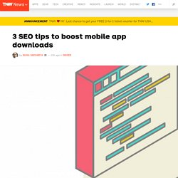 3 SEO tips to boost mobile app downloads