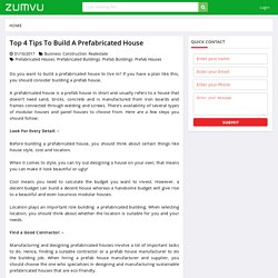 Top 4 Tips To Build A Prefabricated House
