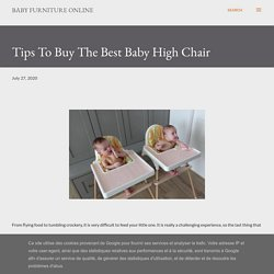 Tips To Buy The Best Baby High Chair