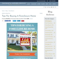 Tips For Buying A Foreclosed Upon Home