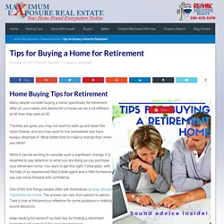 Tips For Buying a Home For Retirement