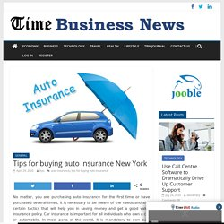 Tips for buying auto insurance New York - TIME BUSINESS NEWS