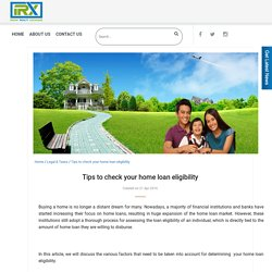 Tips to check your home loan eligibility